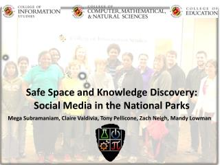 Safe Space and Knowledge Discovery:  Social Media in the National Parks
