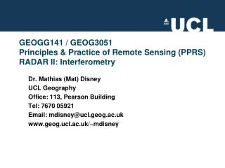 GEOGG141 /  GEOG3051 Principles & Practice of Remote Sensing (PPRS)  RADAR II: Interferometry