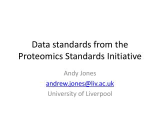 Data standards from the Proteomics Standards Initiative