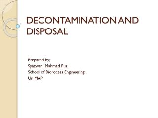 DECONTAMINATION AND DISPOSAL