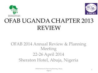 OFAB UGANDA CHAPTER 2013 REVIEW