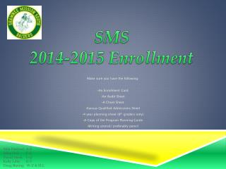 Make sure you have the following: An Enrollment Card  An Audit Sheet A Cheat Sheet  Kansas Qualified Admissions Sheet