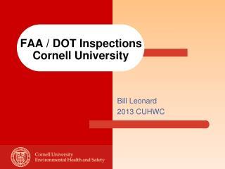 FAA / DOT Inspections     Cornell University