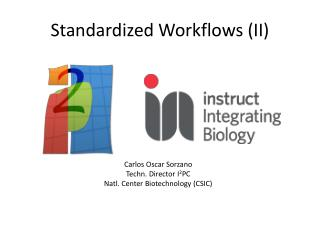 Standardized Workflows (II)