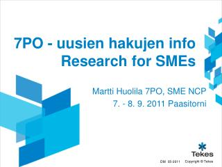 7PO -  uusien hakujen info  Research  for  SMEs