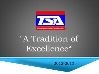 """A Tradition of Excellence"""