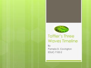 Toffler�s Three Waves Timeline