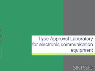type approval laboratory for electronic communication equipment