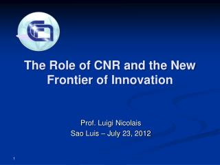 The Role of CNR and the New Frontier of Innovation