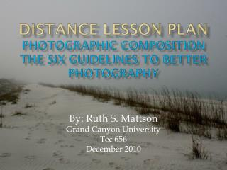 Distance Lesson Plan Photographic Composition The Six Guidelines to Better Photography