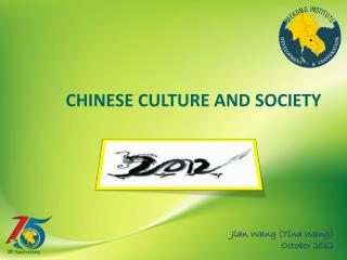 CHINESE CULTURE AND SOCIETY
