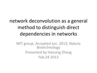 network  deconvolution  as a general method to distinguish direct dependencies in networks