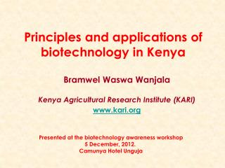 Principles and applications of biotechnology in Kenya