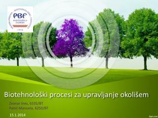 Biotehnološki procesi  za upravljanje okolišem