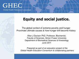 Equity and social justice.