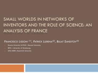 Small Worlds in Networks of Inventors and the Role of Science: An Analysis of France