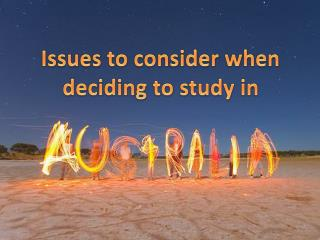 Issues to consider when deciding to study in