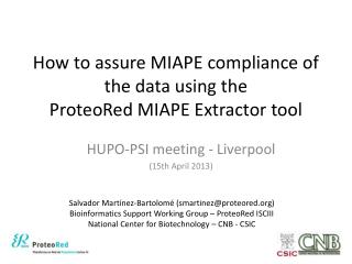 How to assure MIAPE compliance of the data using the  ProteoRed MIAPE Extractor tool
