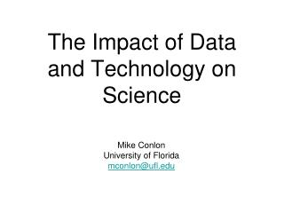 The Impact of Data and Technology on Science
