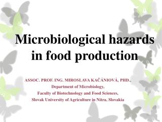 Microbiological hazards  in  food production