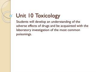 Unit 10 Toxicology