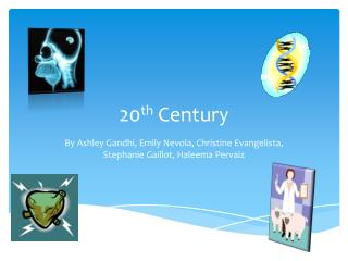 20 th  Century