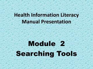 Health Information Literacy Manual Presentation