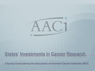 States� Investments in Cancer Research