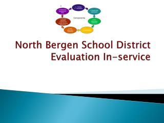 North Bergen School District Evaluation In-service