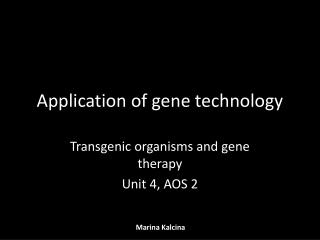 Application of gene technology