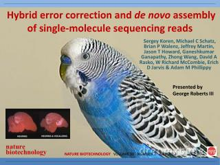 Hybrid error correction and  de novo  assembly of single-molecule sequencing reads