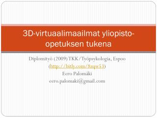 3D-virtuaalimaailmat yliopisto-opetuksen tukena