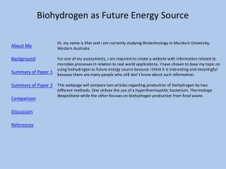 Biohydrogen  as Future Energy Source