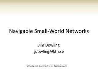 Navigable Small-World Networks