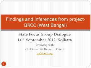Findings and Inferences from project-BRCC (West Bengal)