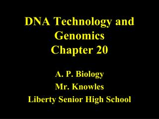 DNA Technology and Genomics Chapter 20