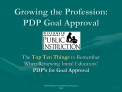 growing the profession: pdp goal approval