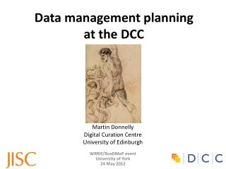Data management  p lanning  at the DCC