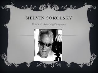 Melvin  Sokolsky