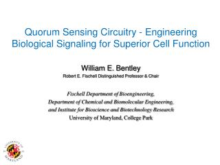 Quorum Sensing Circuitry - Engineering  Biological  Signaling for Superior Cell Function