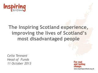 The Inspiring Scotland experience,  improving the lives of Scotland's most disadvantaged people
