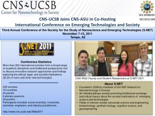 CNS-UCSB  J oins CNS-ASU in Co-Hosting  International  Conference on Emerging  Technologies and Society