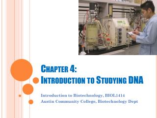 Chapter 4:  Introduction to Studying DNA