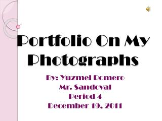 Portfolio On My Photographs