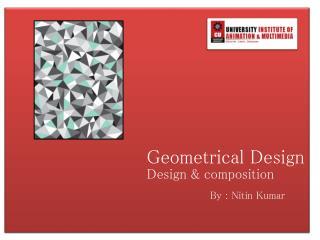 Geometrical Design