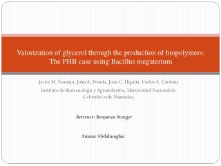 Valorization of glycerol through the production of biopolymers: The PHB  case  using Bacillus megaterium
