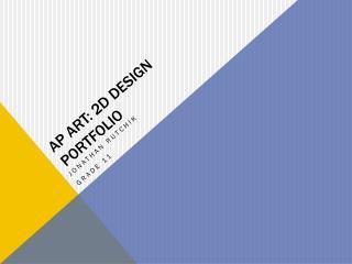AP Art: 2D Design Portfolio