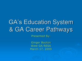 GA's Education  System & GA Career Pathways