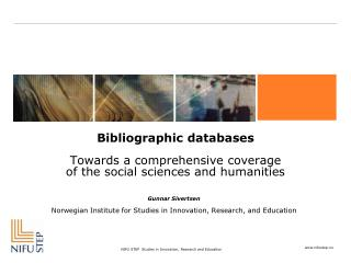 Bibliographic databases Towards a comprehensive coverage  of the social sciences and humanities