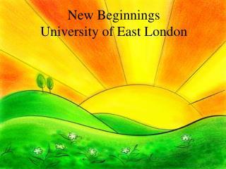 New Beginnings University of East London